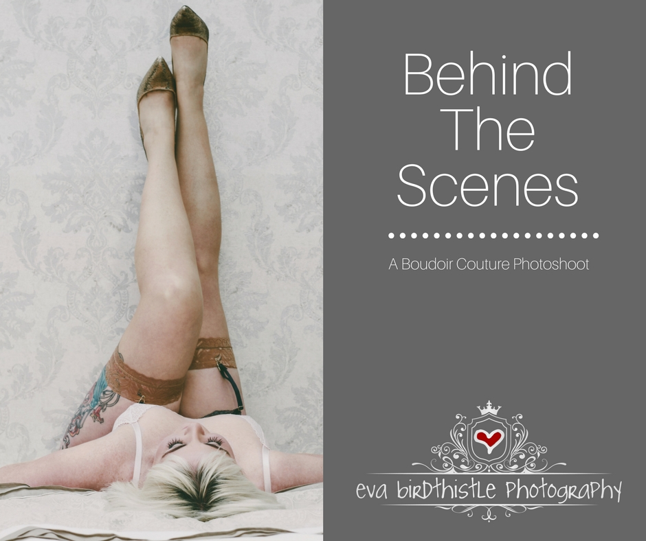 Behind the scenes of a Boudoir Couture photoshoot